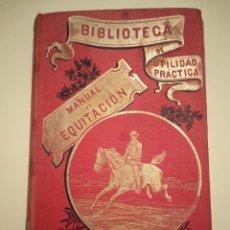 Libros antiguos: MANUAL PRÁCTICO DE EQUITACIÓN GARNIER HERMANOS. Lote 204536462