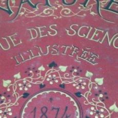 Libros antiguos: LIBRO LA NATURE 1874 CIENCIA FRANCE. Lote 204640100