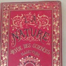 Libros antiguos: LIBRO LA NATURE 1889 CIENCIA FRANCE. Lote 204643478