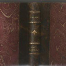 Libri antichi: VIVENTE BLASCO IBAÑEZ MARE NOSTRUM PROMETEO VALENCIA 1919. Lote 204645127