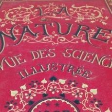 Libros antiguos: LIBRO LA NATURE 1887 CIENCIA FRANCE. Lote 204655288