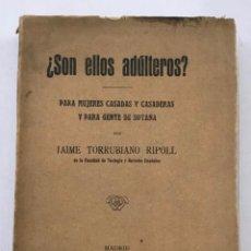 Libros antiguos: ¿SON ELLOS ADÚLTEROS?. PARA MUJERES CASADAS Y CASADERAS Y PARA GENTE DE SOTANA.. Lote 204659432
