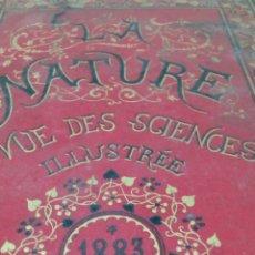 Libros antiguos: LIBRO LA NATURE 1883 CIENCIA FRANCE. Lote 204660036