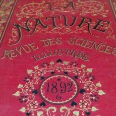 Libros antiguos: LIBRO LA NATURE 1892 CIENCIA FRANCE. Lote 204665602