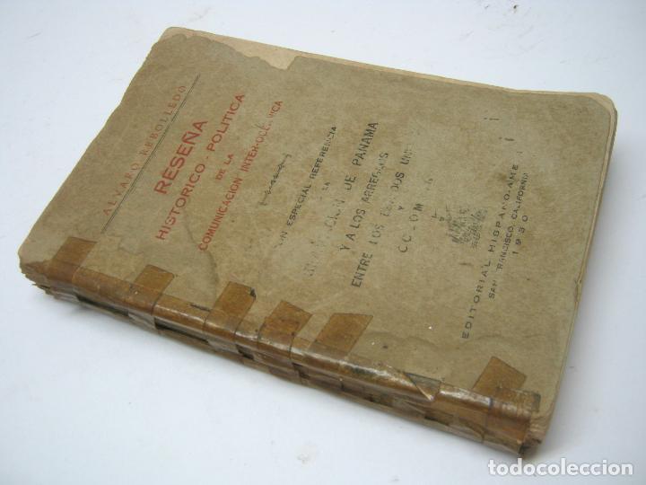 1930 RESEÑA HISTORICO-POLITICA DE LA COMUNICACION INTER-OCEANICA PANAMA ESTADOS UNIDOS Y COLOMBIA (Libros Antiguos, Raros y Curiosos - Historia - Otros)