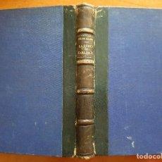 Livres anciens: 1900 LA CORTE DE CARLOS IV - BENITO PÉREZ GALDOS. Lote 204739133