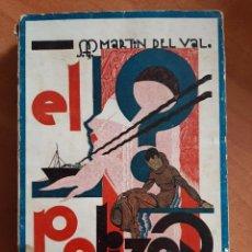 Libros antiguos: 1ª EDICIÓN EL POLIZÓN - SIMÓN G. MARTÍN DEL VAL / DEDICATORÍA. Lote 204739907