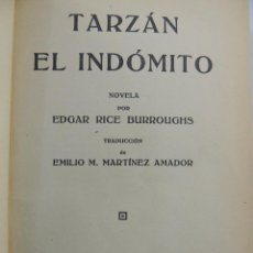 Libros antiguos: TARZAN EL INDOMITO NOVELA POR EDGAR RICE BURROUGHS EDITORIAL GUSTAVO GIL AÑO 1927. Lote 204752901