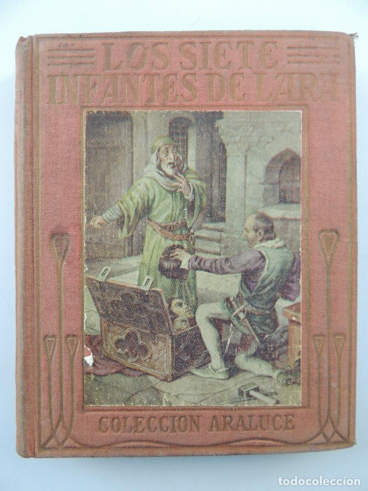 LOS SIETE INFANTES DE LARA POR MANUEL VALLVE EDITORIAL ARALUCE BARCELONA (Libros Antiguos, Raros y Curiosos - Literatura - Otros)
