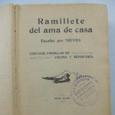 Livros antigos: RAMILLETE DEL AMA DE CASA POR NIEVES EDITOR LUIS GILI AÑO 1925. Lote 204753551