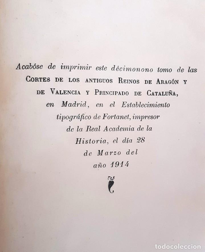Libros antiguos: CORTES ANTIGUOS REINOS DE ARAGÓN Y VALENCIA Y PPDO. DE CATALUÑA TOMO XIX - 1914 - SIN USAR - Foto 2 - 204796901