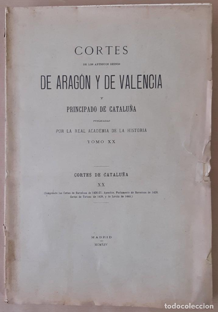 CORTES ANTIGUOS REINOS DE ARAGÓN Y VALENCIA Y PPDO. DE CATALUÑA TOMO XIX - 1914 - SIN USAR (Libros Antiguos, Raros y Curiosos - Historia - Otros)
