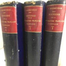 Libros antiguos: HISTOIRE DE LA LITTERATURE FRANCAISE CLASSIQUE : 1515-1830. 3 TOMES LIBRAIRIE DELAGRAVE 1912. Lote 204826862