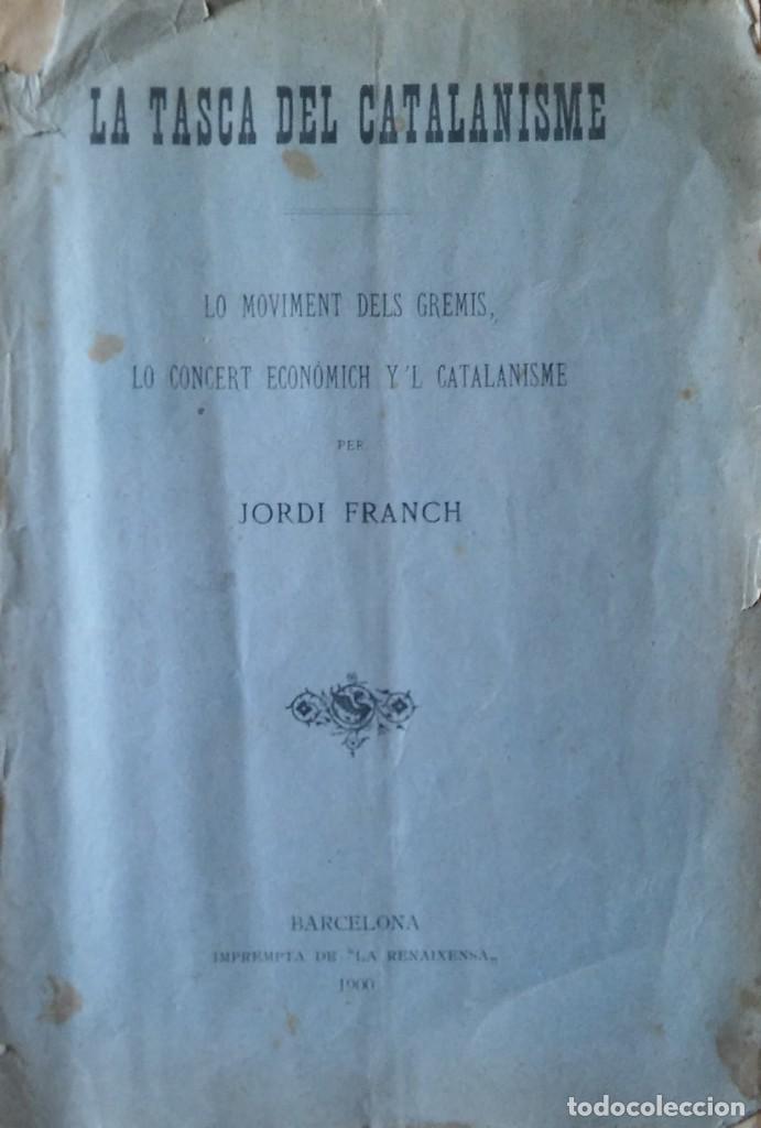 LA TASCA DEL CATALANISME, JORDI FRANCH. BARCELONA, 1900 (Libros Antiguos, Raros y Curiosos - Pensamiento - Otros)
