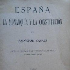 Libri antichi: ESPAÑA. LA MONARQUÍA Y LA CONSTITUCIÓN, SALVADOR CANALS. MADRID, 1925. Lote 204842033