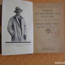 Livres anciens: AMOR SE ESCRIBE SIN H BIBLIOTECA NUEVA, JARDIEL PONCELA, 1928. PRIMERA EDICION. Lote 204966891