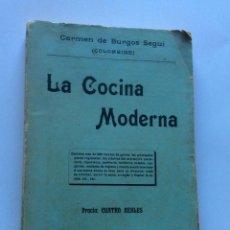 Libros antiguos: LA COCINA MODERNA. BURGOS DE SEGUI, CARMEN.-(COLOMBINE). Lote 205008741