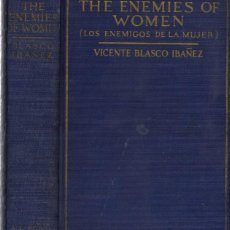 Libri antichi: BLASCO IBAÑEZ, VICENTE. THE ENEMIES OF WOMEN. S. A. (1923).. Lote 205055713