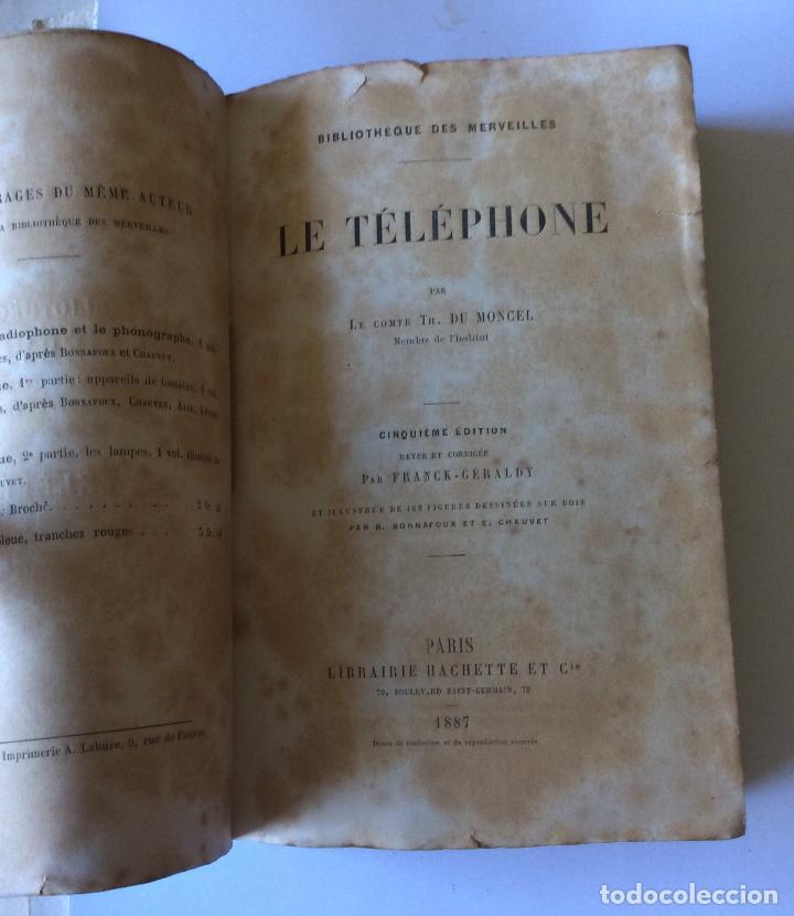 Libros antiguos: LE TELÈPHONE PARIS AÑO 1878. BIBLIOTHEQUE DES MERVEILLES . FRANCES - Foto 2 - 205104647