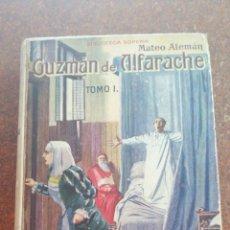 Libros antiguos: ANTIGUO LIBRO DE 1930 GUZMÁN DE ALFARACHE. Lote 205235051