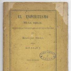 Libros antiguos: ESPIRITISMO EN LA BIBLIA, EL. ENSAYO DE LA PSICOLOGÍA DE LOS ANTIGUOS HEBREOS 1874. Lote 205262347