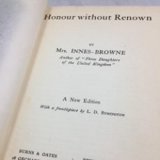 Libros antiguos: HONOUR WITHOUT RENOWN 1906 INNES BROWNE. NOVELA VICTORIANA, TEXTO EN INGLÉS.. Lote 205322028