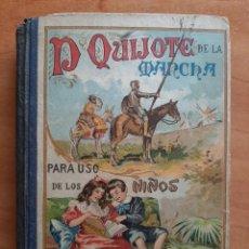 Libros antiguos: 1925 - DON QUIJOTE DE LA MANCHA PARA USO DE LOS NIÑOS / ILUSTRADO. Lote 205341517
