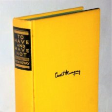 Libros antiguos: TO HAVE AND HAVE NOT, BY ERNEST HEMINGWAY. Lote 205352872