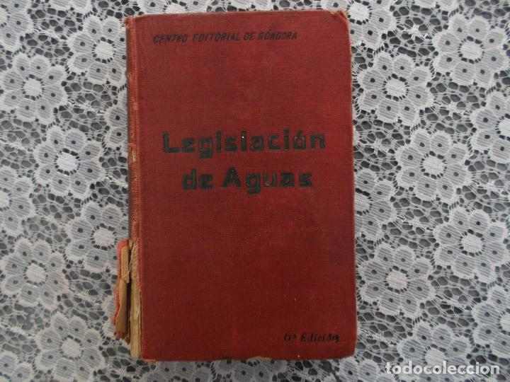 LEGISLACION DE AGUAS,GUSTAVO LA IGLESIA,1920,EDITORIAL GONGORA, MIRAR FOTOS (Libros Antiguos, Raros y Curiosos - Bellas artes, ocio y coleccionismo - Otros)