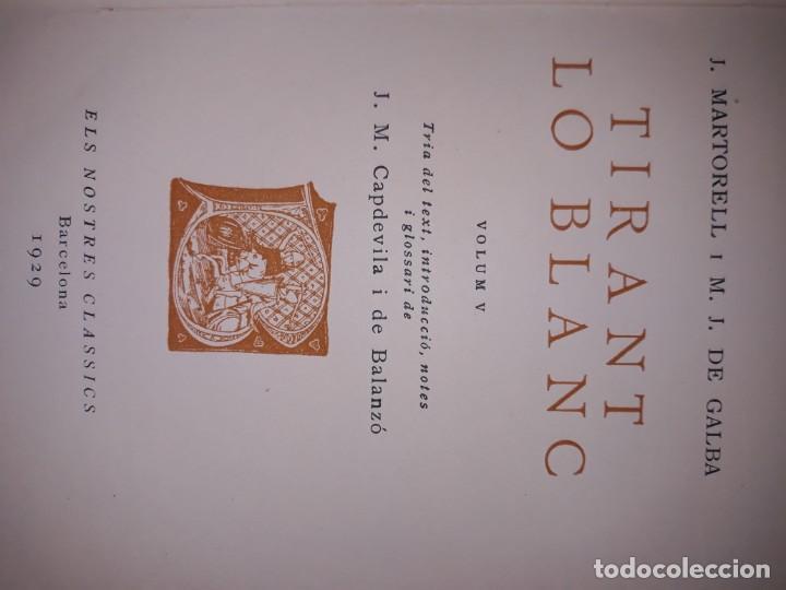 Libros antiguos: Tiran lo blanc ,vol.5/ joan mortorell i marti joan de galba- ed.barcino,barcelona 1929 - Foto 6 - 205388446