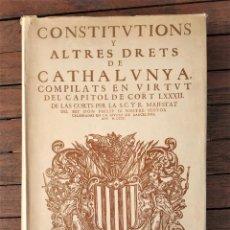 Libros antiguos: CONSTITUCIONS I ALTRES DRETS DE CATHALUNYA - ED. FACSÍMIL. Lote 205469641