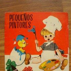 Libros antiguos: PEQUEÑOS PINTORES (MARIA PASCUAL Y C. DOMENECH) TORAY 1961. Lote 205530362