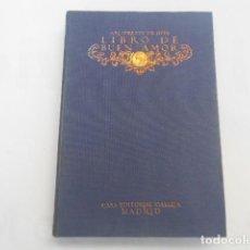 Livres anciens: LIBRO DE BUEN AMOR -ARCIPRESTE DE HITA-CASA EDITORIAL CALLEJA-TAPA DURA-1917. Lote 205534526