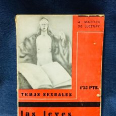 Livros antigos: TEMAS SEXUALES LAS LEYES Y EL SEXO 1ª ED MARTIN DE LUCENAY 1934 21X15CMS. Lote 205552851