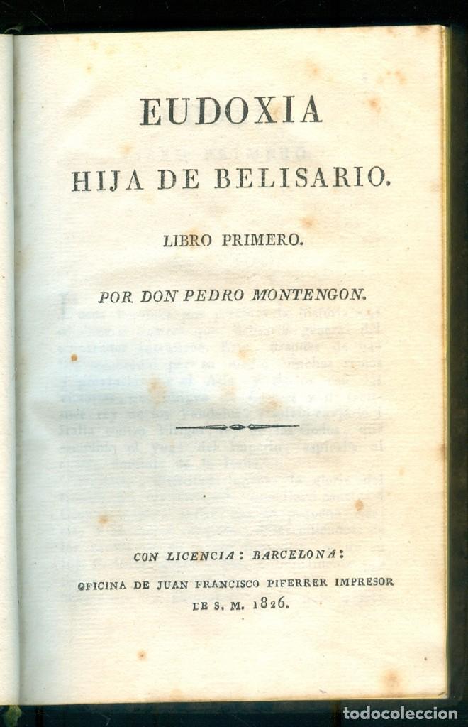 NUMULITE L1419 EUDOXIA HIJA DE BELISARIO DON PEDRO MONTENGON FRANCISCO PIFERRER BARCELONA 1826 (Libros antiguos (hasta 1936), raros y curiosos - Literatura - Narrativa - Otros)