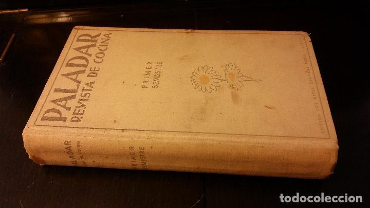 1934 - PALADAR. REVISTA DE COCINA. PRIMER SEMESTRE DE 1934 (Libros Antiguos, Raros y Curiosos - Cocina y Gastronomía)