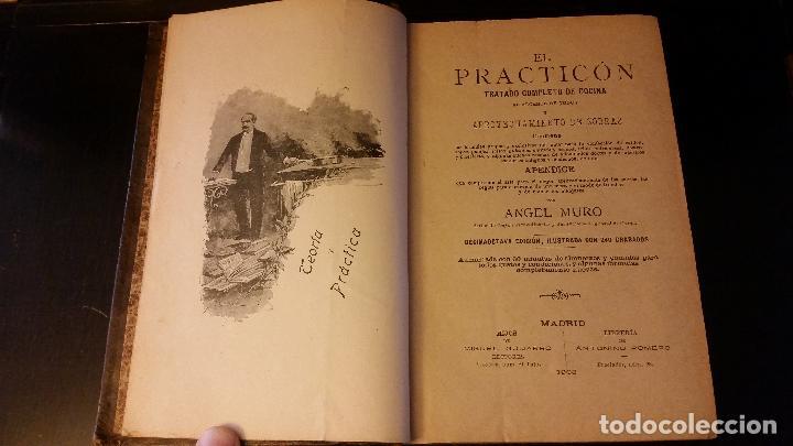 Libros antiguos: 1903 - ángel muro - El Practicón. Tratado completo de cocina al alcance de todos - Foto 2 - 205572932