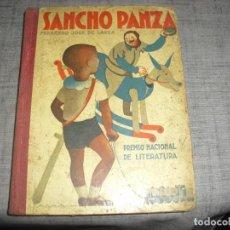 Libros antiguos: LIBRO 1933 REPUBLICA SANCHO PANZA FERNANDO JOSE LARRA PREMIO NACIONAL LITERATURA. Lote 205573440