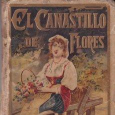Libros antiguos: EL CANASTILLO DE FLORES - C. SCHMID - SATURNINO CALLEJA. Lote 205670668