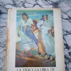 Libros antiguos: LA VIDA Y LA OBRA DE JOAQUÍN SOROLLA POR BERNARDINO DE PANTORBA 1970-EDICIÓN NUMERADA Y SERIADA. Lote 205697366