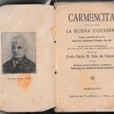 Libros antiguos: CARMENCITA O LA BUENA COCINERA - ELADIA M. VIUDA DE CARPINELL - SIN FECHA. Lote 205700863