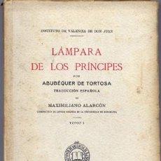 Libros antiguos: ABU BAKR AL-TURTUSHI. LÁMPARA DE LOS PRÍNCIPES, POR ABUBÉQUER DE TORTOSA. 2 VOLÚMENES. 1930-31. Lote 205716376