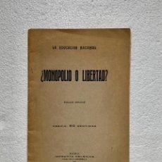 Libros antiguos: LA EDUCACIÓN NACIONAL ¿MONOPOLIO O LIBERTAD? 1925. Lote 205718908