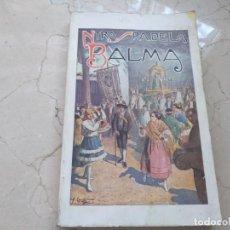 Libros antiguos: NUESTRA SEÑORA DE LA BALMA DE RAMON EJARQUE. TORTOSA 1934. Lote 205730298