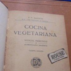 Libros antiguos: GASTRONOMIA - R.P. SANSON DE LA LLIGA VEGETARIANA DE CATALUNYA - COCINA VEGETARIANA ,MANUAL PRACTICO. Lote 205788145