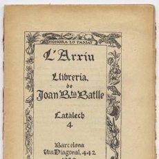 Libros antiguos: CATALECH DE LA LLIBRERÍA «L'ARXIU» DE JOAN BAUTISTA BATLLE. [NO. 4]. 1920.. Lote 205853905