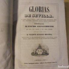 Libros antiguos: GLORIAS DE SEVILLA. ALVAREZ MIRANDA. 1849. Lote 205854723