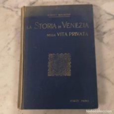 Libros antiguos: LA STORIA DI VENEZIA. Lote 205899502
