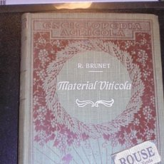 Libros antiguos: VINOS - R. BRUNET MATERIAL VITICOLA ILUSTRADO CON 257 FIGURAS - EDT. P. SALVAT BARCELONA 1920 - 412. Lote 206037370