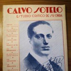 Libros antiguos: CALVO SOTELO - ESTUDIO CRÍTICO DE SU OBRA. EDITORIAL CARTEL, VIGO. Lote 206117685